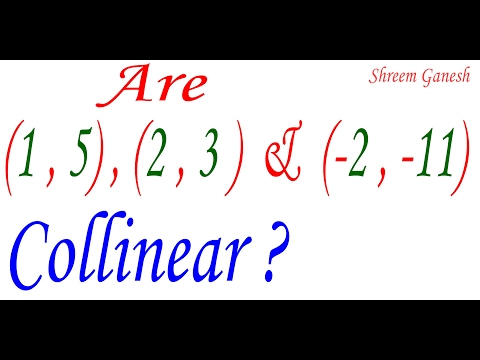 Determine if the points (1 ,5 ) , ( 2 , 3 ) and ( -2 , -11 ) are collinear
