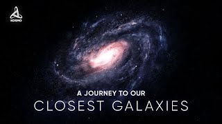 A Journey to our Closest Galaxies