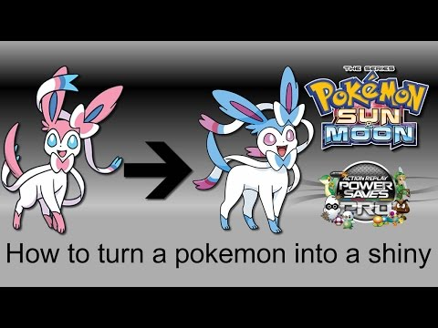 How to turn a pokemon into a shiny in Sun and Moon - (PowerSaves)