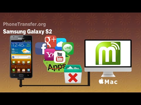 [Galaxy S2 Apps Uninstall]: How to Uninstall Apps from Samsung Galaxy S2 on Mac?
