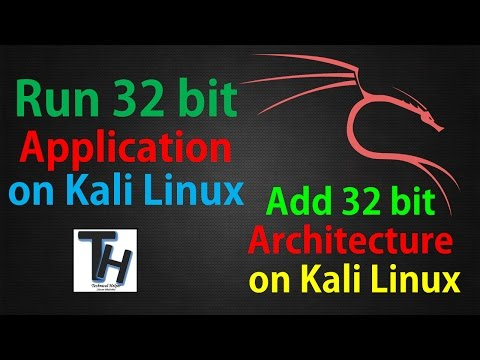 How to run 32 bit application on Kali Linux    add 32 bit architecture on Kali Linux