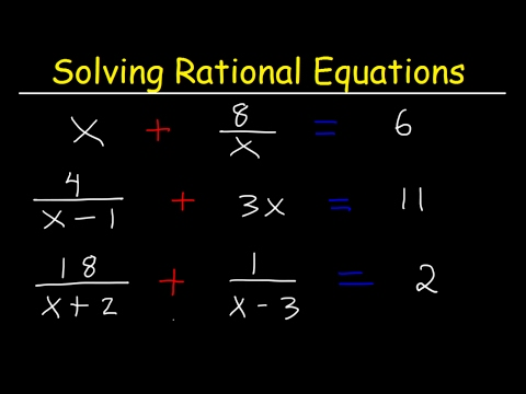 Solving Rational Equations With Fractions and Variables & Different Denominators - College Algebra