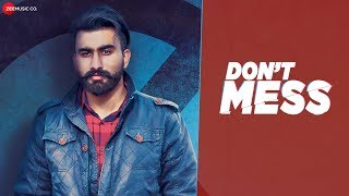 Don't Mess - Official Music Video | Prit Shah | Jassi X | Wallstreet Studios