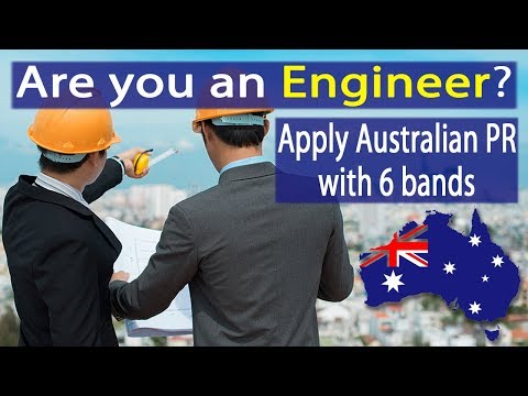 Australia PR for Engineers with 6 bands