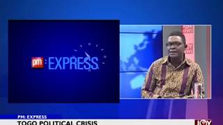 Togo Political Crisis - PM Express on Joy News (19-2-18)