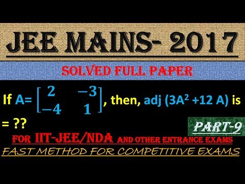 JEE MAINS - 2017 SOLVED MATHEMATICS Part -9 || ALSO IMPORTANT FOR NDA AND OTHER ENTRANCE EXAMS||