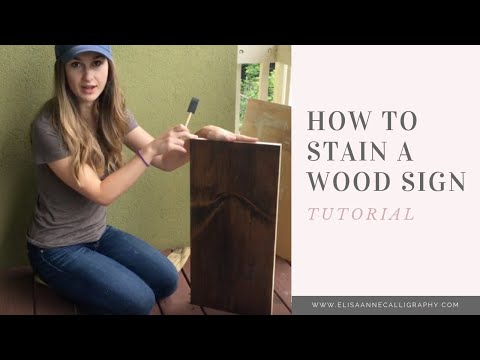 Staining a Wood Sign for a Hand-Lettered Sign || DIY & Tutorial