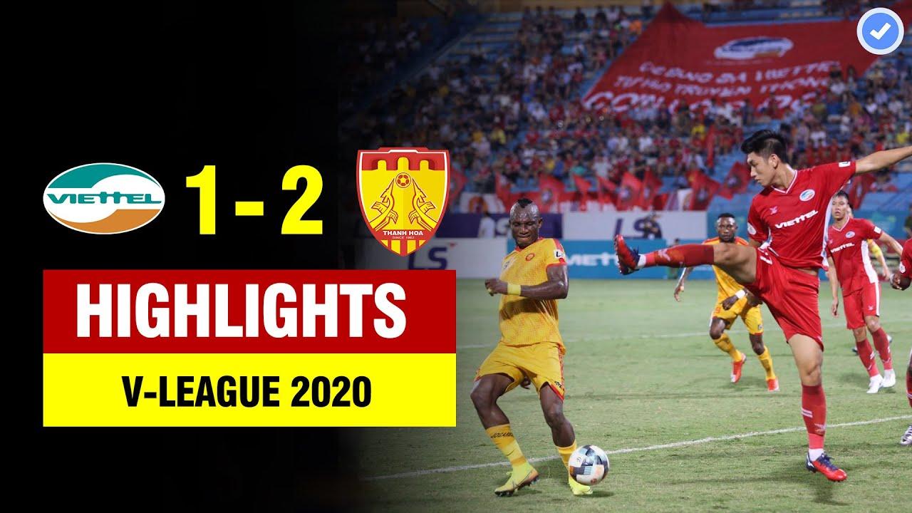 Highlights Viettel 1-2 Thanh Hóa | Quế Ngọc Hải mắc sai lầm và Thanh Hóa tạo địa chấn |V-League 2020