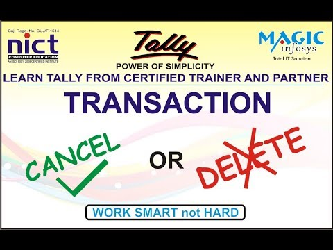 DIFFERENT BETWEEN  DELETE  OR CANCEL TRANSACTION IN TALLY GST || NICT