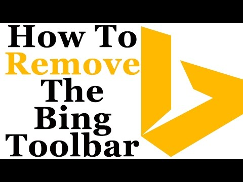 How To Completely Remove The Bing Toolbar From Windows 7 & 8