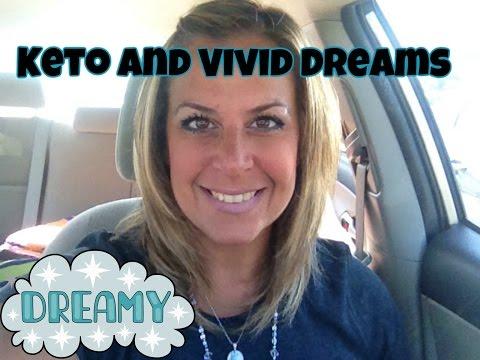 KETO and VIVID DREAMS