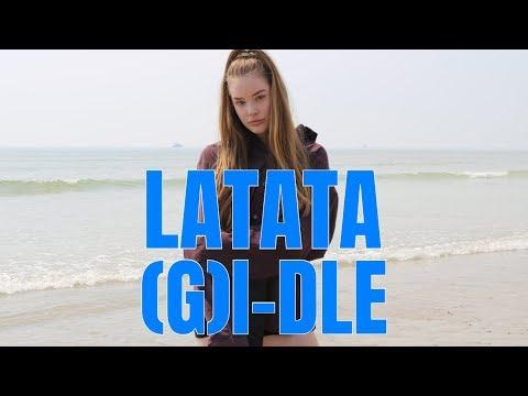 (여자)아이들((G)I-DLE) - 'LATATA' DANCE COVER | Lexie Marie
