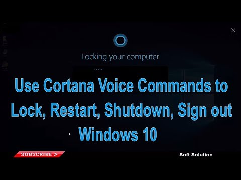 How to Use Cortana Voice Commands to Lock, Restart, Shutdown, Sign out Windows 10