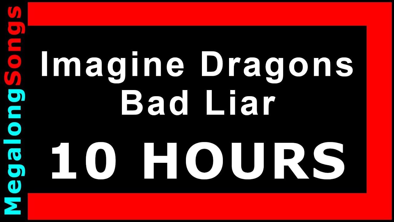 Imagine Dragons - Bad Liar 🔴 [10 HOUR LOOP] ✔️