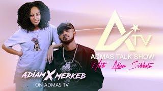 Merkeb Bonitua Interview on Admas Talk Show | S01 E07