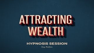Bring Wealth and Success Into Your Life Hypnosis Session