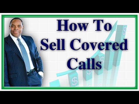 Selling Covered Calls For Big Money