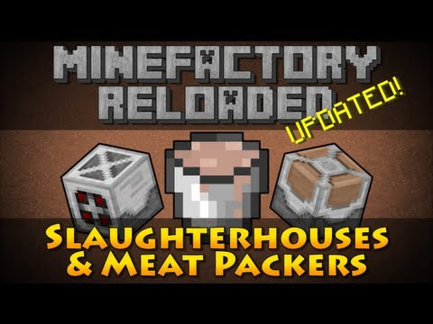 MineFactory Reloaded - Slaughterhouses & Meat Packers #UPDATED