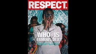 Famous Dex x Respect Magazine Cover 2018