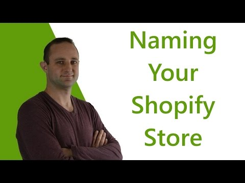 How to Choose a Great Name for Your Shopify Store