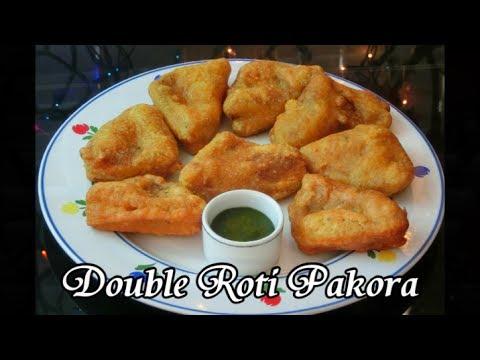 Ramadan Double Roti Pakora