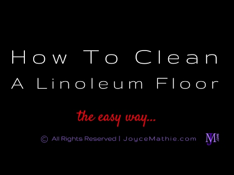 How To Clean A Linoleum Floor The Easy Way