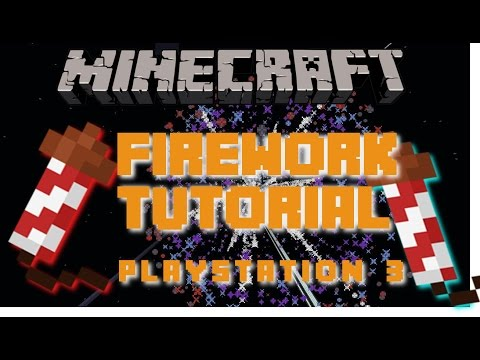 Minecraft PS3: How to craft Fireworks! PS4, PS3, PSVita | Tutorial