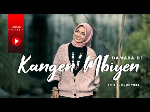 Download Lagu Damara De Kangen Mbiyen Mp3