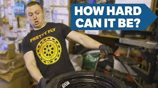 How Hard Can It Be Changing My Own Tyres?