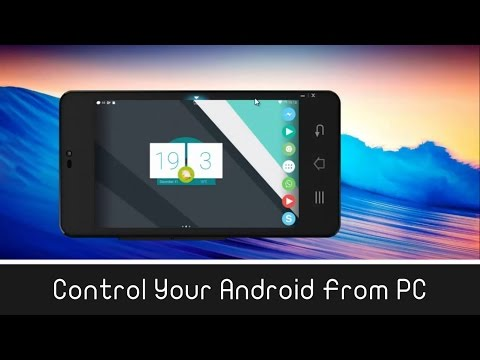 Control Android On PC Using