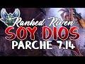 ¡¡RIVEN FULL LETALIDAD ESTA SUPER ROTA!! • RANKED DIAMANTE RIVEN TOP S7 7.14 2017  • KERIOS