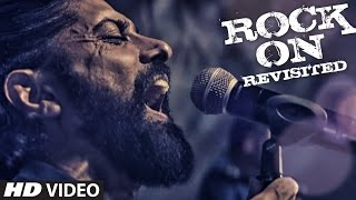ROCK ON REVISITED Video Song | Rock On 2 | Farhan Akhtar, Shraddha Kapoor, Arjun Rampal, Purab Kohli