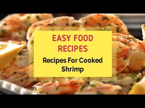 Recipes For Cooked Shrimp