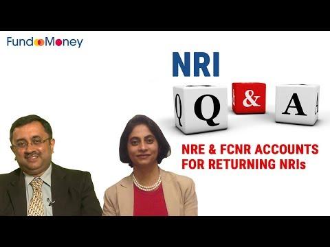 NRI Q&A, Returning NRI NRE & FCNR Accounts, February 1, 2018
