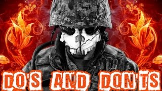 COD Ghosts DO's & DON'Ts - Tips and Tricks For Multiplayer