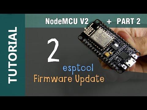 NodeMCU V2 ESP8266 ESP-12E Flashing Update Firmware using esptool.py Python in windows Tutorial 2