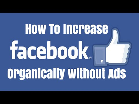 How To Increase Facebook Likes Organically Without Ads
