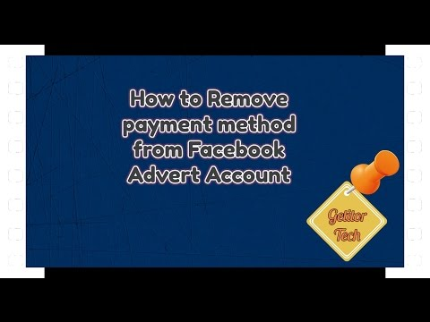 How to Remove payment method from Facebook Advert Account