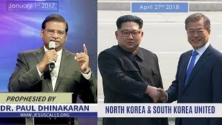 All Eyes on America and North Korea   South and North Korea Prophecy Fulfilled   Dr. Paul Dhinakaran