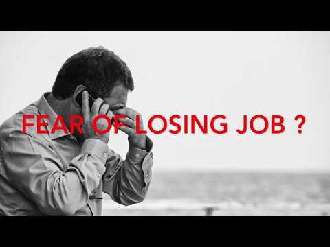 Fear Of Losing Job ?