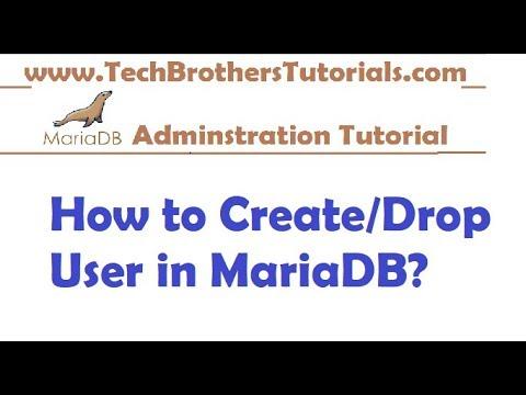 How to Create/Drop User in MariaDB - MariaDB Admin Tutorial