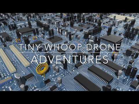 Tiny Whoop Drone Adventures