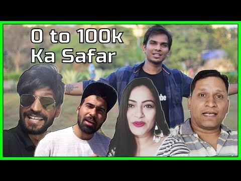 0 Se 100k SUBSCRIBERS Ka Safar