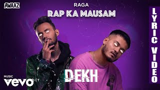 Dekh - Official Lyric Video   Raga   Dekh ft. Yawar