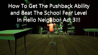 How to beat hello neighbor act 3 | Hello Neighbor Tips  2019-06-01
