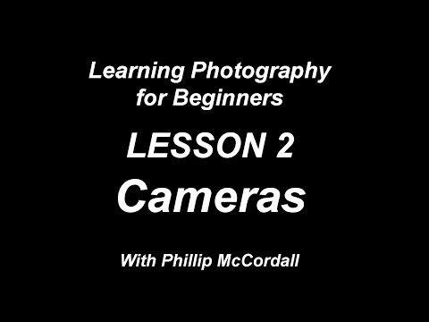learning photography for beginners guide, lesson 2 All about Cameras