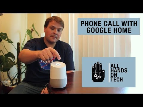 Making a phone call with Google Home