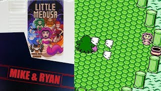 Little Medusa (NES) Mike & Ryan