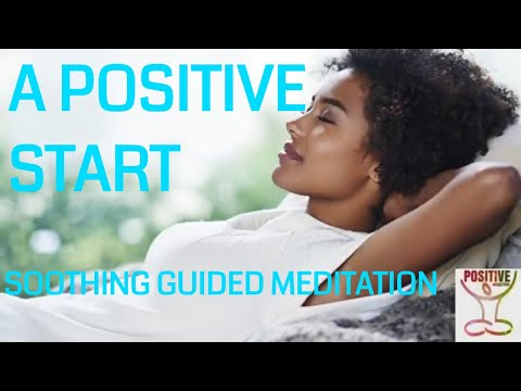 Guided Meditation for Positive Start New Day Inner Calm Mind & Ease Anxiety 10 Min - Positive Energy