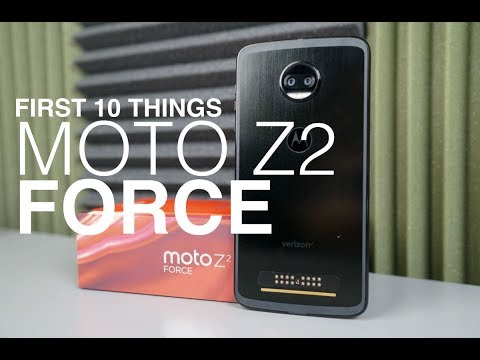 Moto Z2 Force: First 10 Things to Do!
